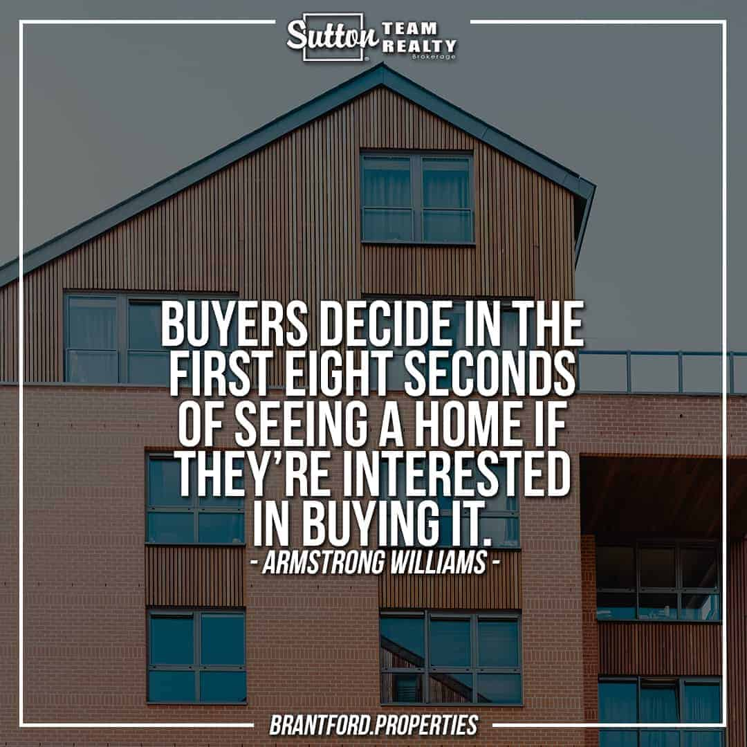 suttonteamrealty-buyers-decide-in-the-first-eight-seconds-of-seeing-a-home-if-theyre-interested-in-buying-it-barbara-corcoran
