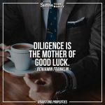 suttonteamrealty-diligence-is-the-mother-of-good-luck-benjamin-franklin