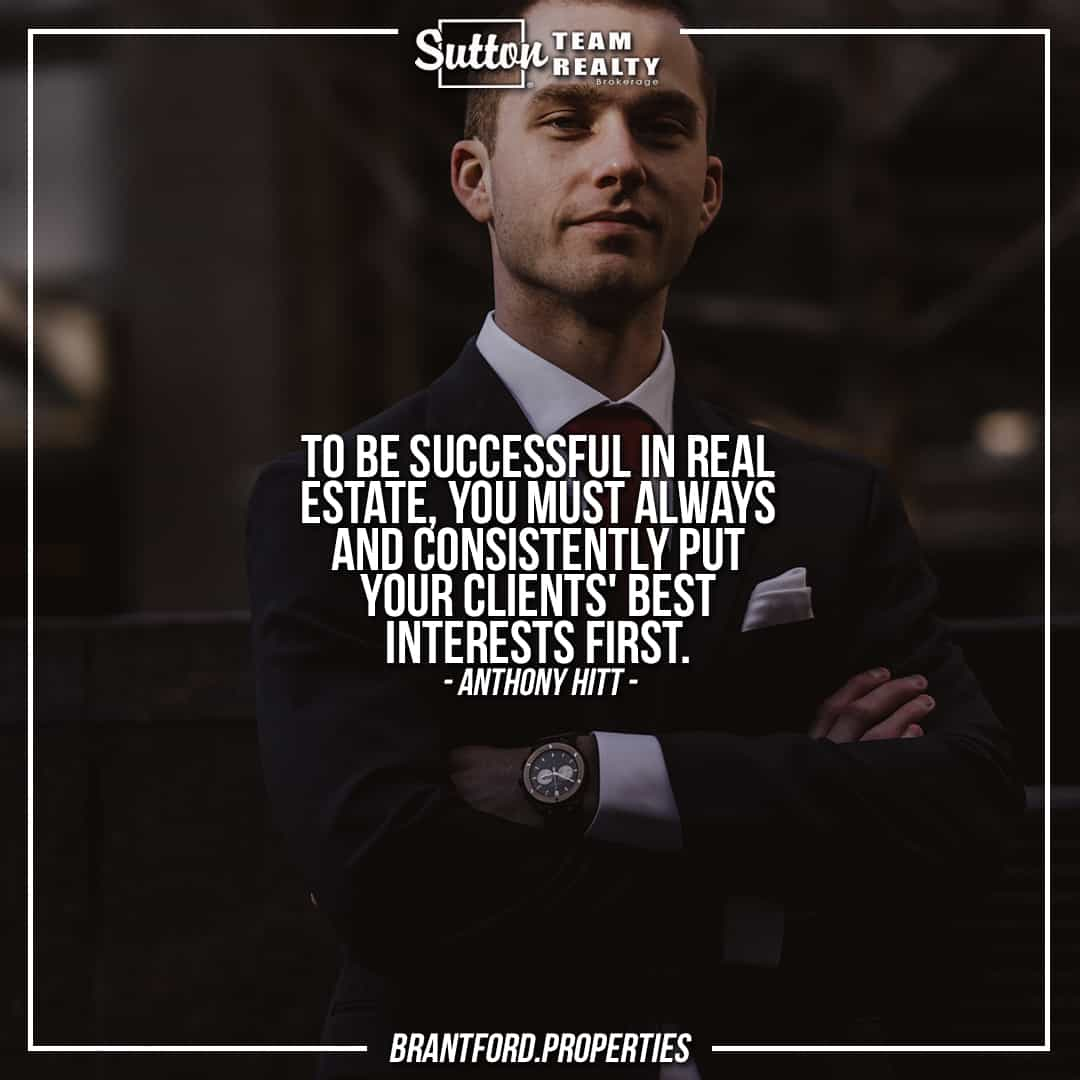 suttonteamrealty-to-be-successful-in-real-estate-you-must-always-and-consistently-put-your-clients-best-interests-first-anthony-hitt