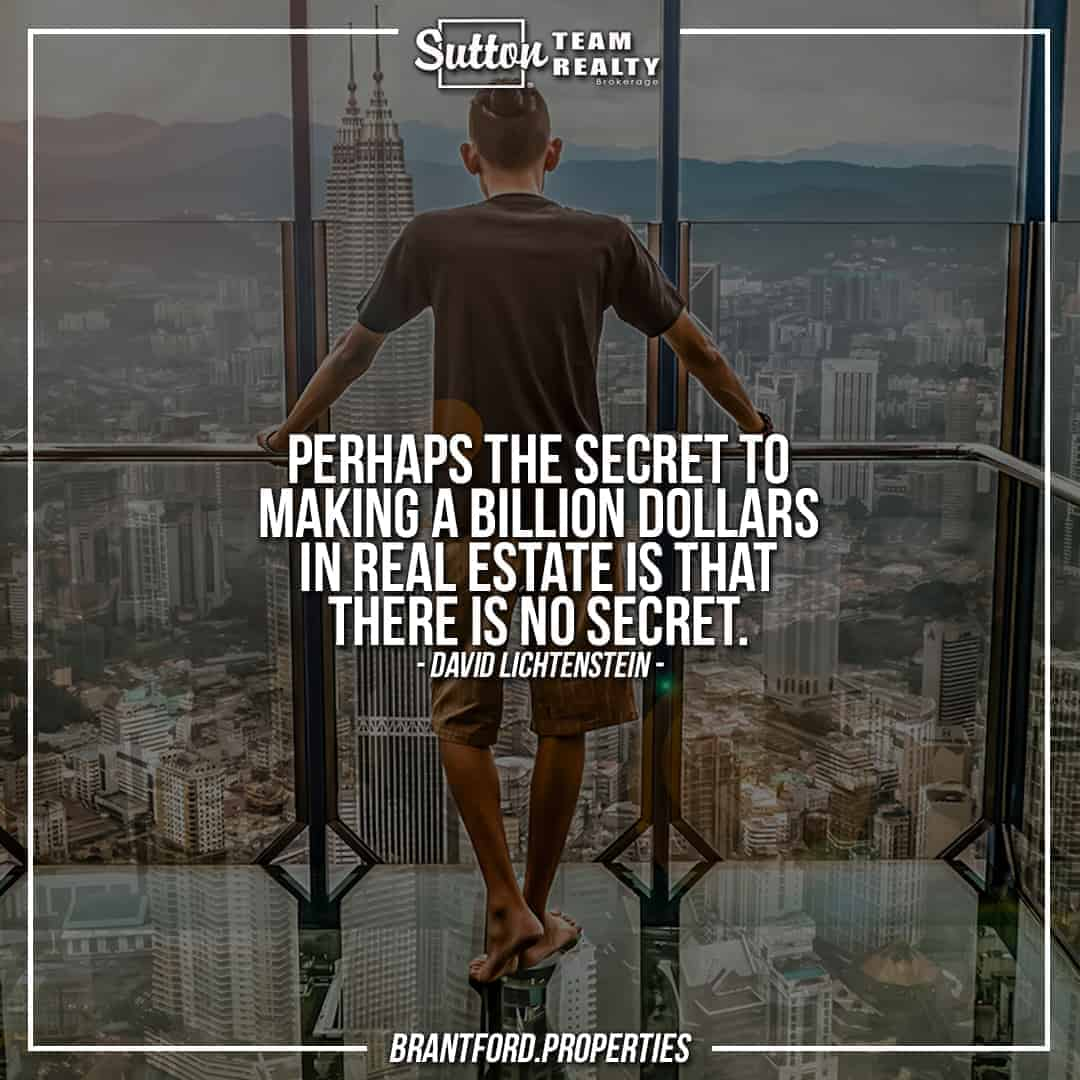suttonteamrealty-perhaps-the-secret-to-making-a-billion-dollars-in-real-estate-is-that-there-is-no-secret-david-lichtenstein